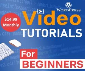 WordPress Video Tutorials For Beginners $14.99/Mo